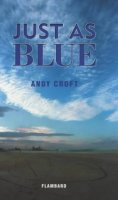 Andy Croft's Just As Blue