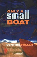 Cynthia Fuller's Only a Small Boat
